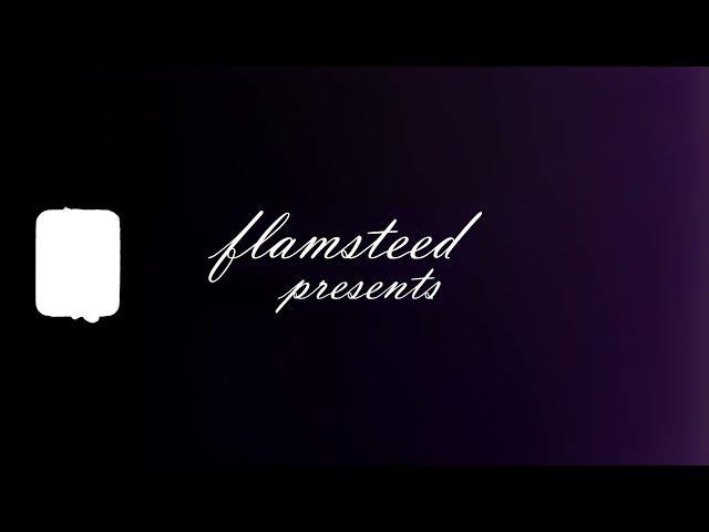 Flamsteed - 'Flamers' (trailer)