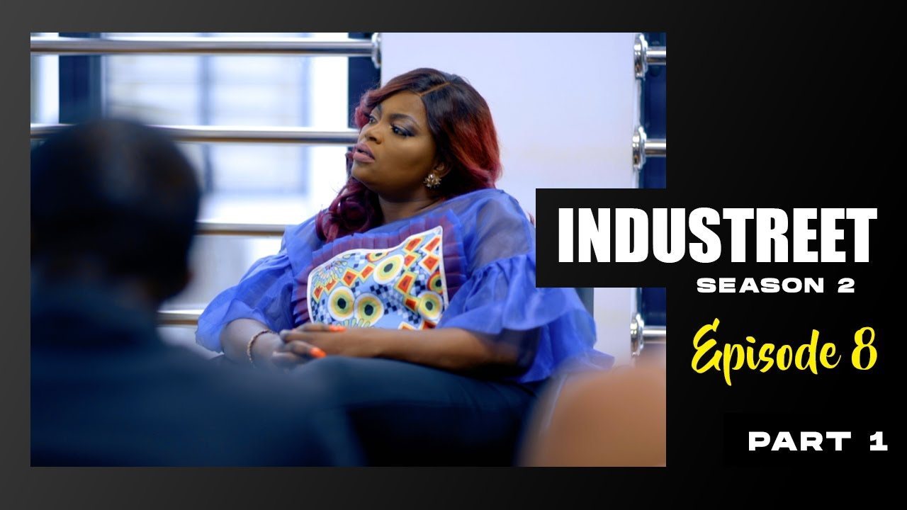 Download INDUSTREET S2EP8 - EXPOSED (Part 1) | Funke Akindele, Lydia Forson, Sonorous, Martinsfeelz