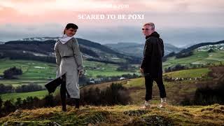 Kyze feat. Poxi | Scared To Be Poxi