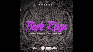 Future - Run Up [Prod by DJ Spinz]