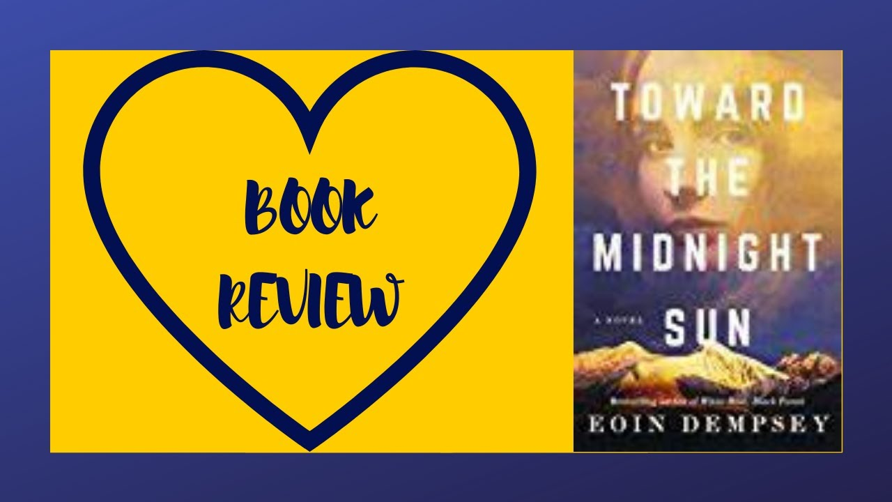 Toward The Midnight Sun Book Review