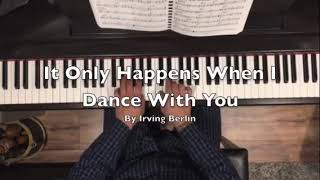 Watch Irving Berlin It Only Happens When I Dance With You video