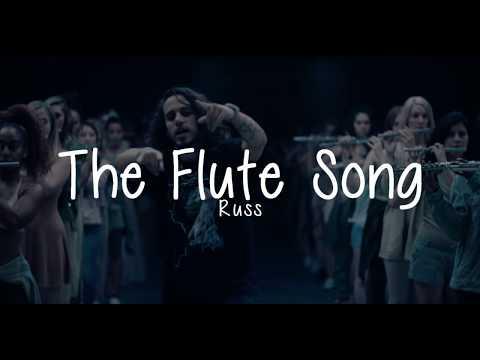 Russ   The Flute Song  (Lyrics)
