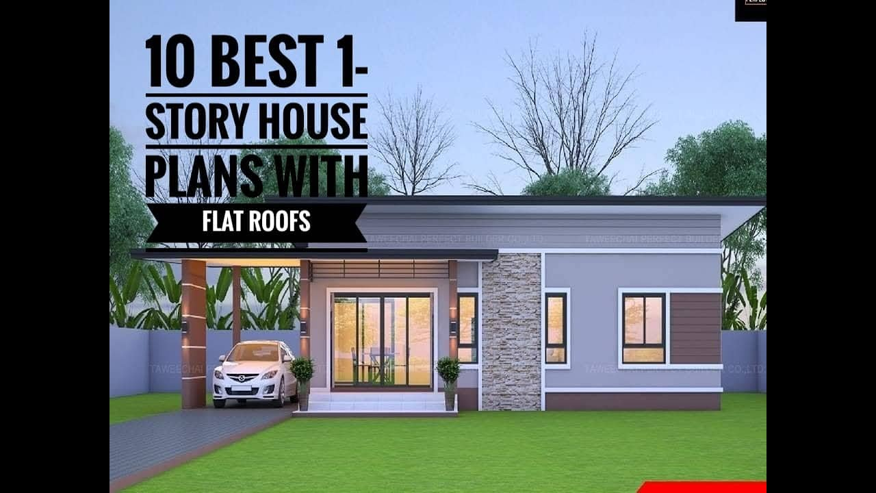10 Best One Story House Plan With Flat Roof Design Youtube
