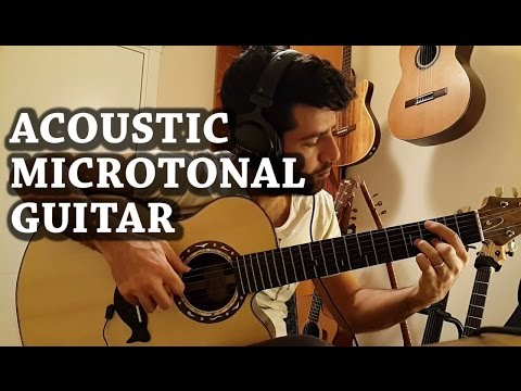 Acoustic Microtonal Guitar - Sinan Cem Eroğlu
