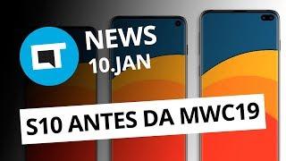 Galaxy S10 em fevereiro; Novas regras p/ baterias nos Correios; Moto Z4 Play [CT News]