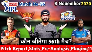 IPL2020-Sunrisers Hyderabad vs Mumbai Indians||56th Match||Pre Analysis,Preview&Playing11