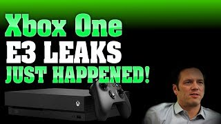 2 MAJOR Xbox One E3 Surprise Leaks Just Happened! Microsoft Can't Keep A Secret!