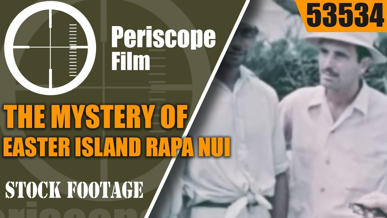 THE MYSTERY OF EASTER ISLAND  RAPA NUI   1940s DOCUMENTARY FILM 53534