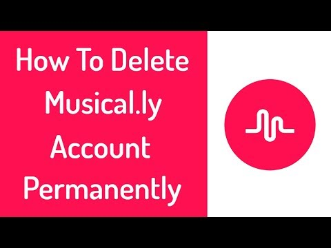 How To Delete Musically Account Permanently