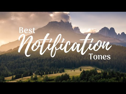 Top 20 Notification Tones 2019 [Download Links]