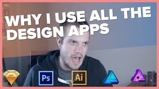 Why I Use All The Design Apps