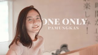 One Only - Pamungkas | Cover by Misellia Ikwan