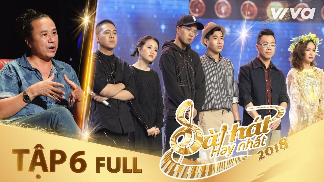 Sing My Song – Bài Hát Hay Nhất 2018 | Tập 6 Full HD Vòng Trại Sáng Tác & Tranh Đấu:Team Lê Minh Sơn
