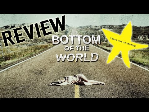 Bottom Of The World | Review