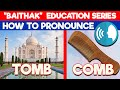 How to Pronounce, COMB & TOMB