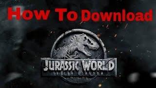 || How To Download Jurassic World Fallen Kingdom || Hd Print