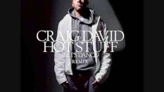 Hot Stuff (World Hold On Remix) - Craig David vs. Bob Sinclair