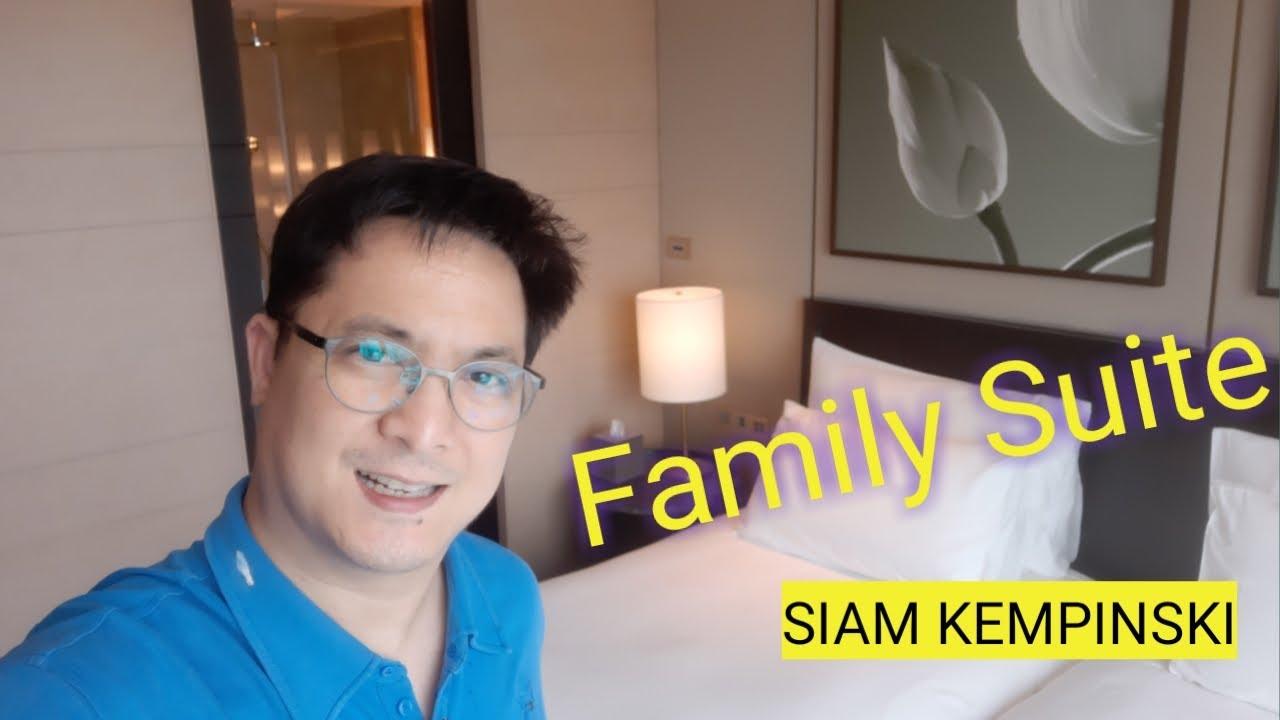 Review Family Suite at Siam Kempinski Hotel Bangkok รีวิว