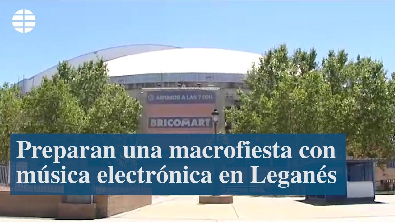 Preparan una macrofiesta con música electrónica en Leganés