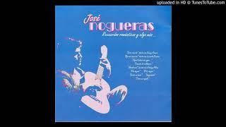 José Nogueras - Aquel Bolero De Ayer