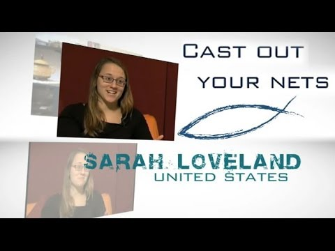 Cast Out Your Nets: Sarah Loveland
