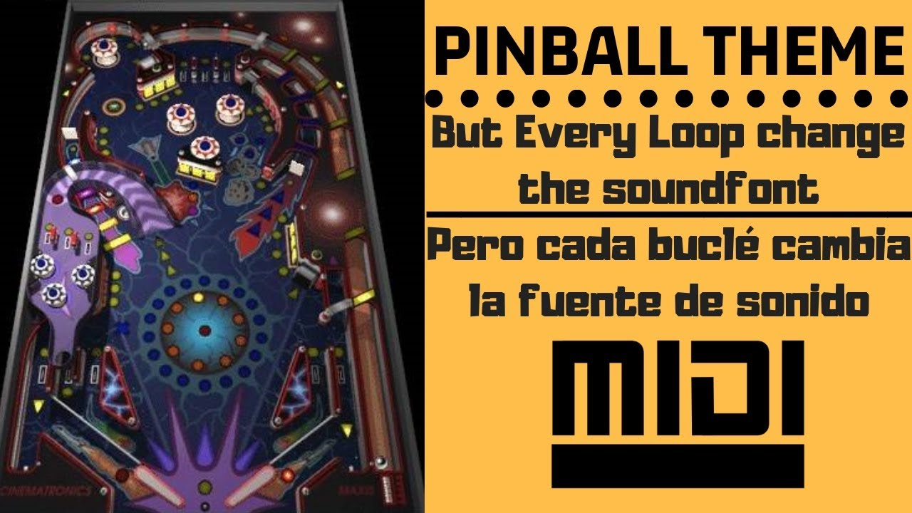 PINBALL MIDI but every loop change the soundfont (Sound Fonts Battle)