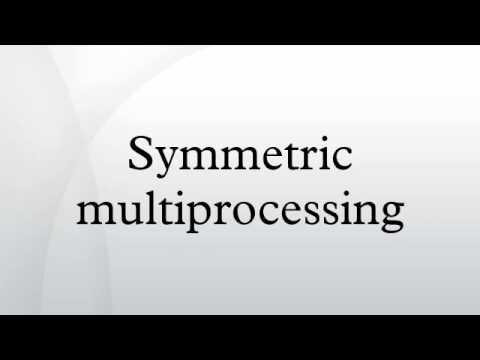 Symmetric multiprocessing