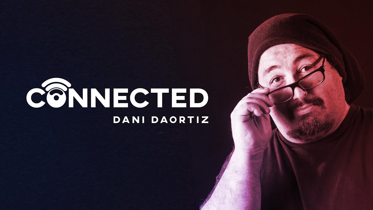 Connected by Dani DaOrtiz - YouTube