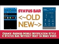 HOW To Change Notification Style & Status Bar Without Root