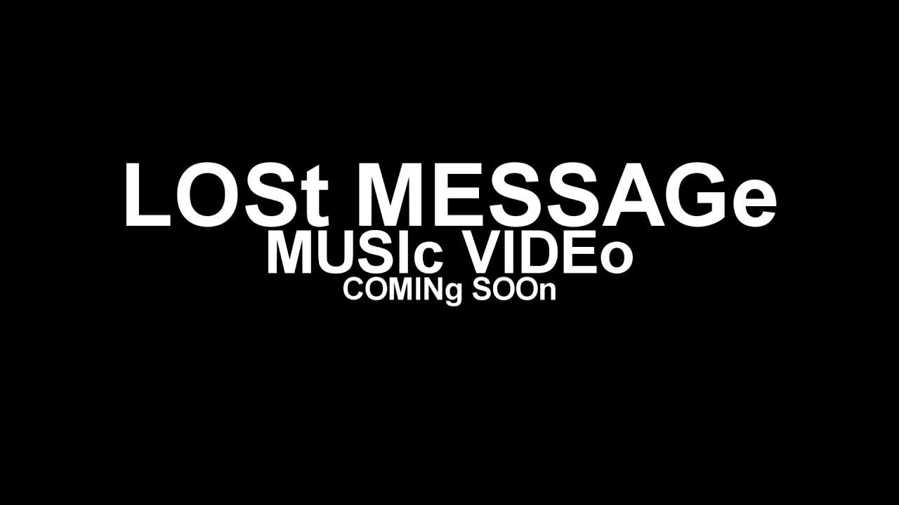 Lost Message - zwiastun wideoklipu