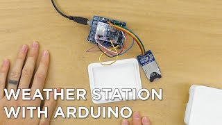 Weather Station with Arduino Tutorial