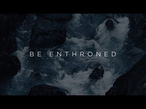 Be Enthroned  - Jeremy Riddle | Have It All