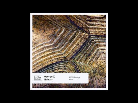 George X - Nahuati (Cosmic Cowboys Remix) [Sound Avenue]