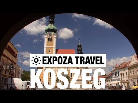Koszeg (Hungary) Vacation Travel Video Guide
