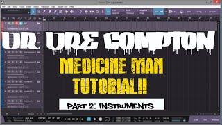 DR DRE COMPTON TUTORIAL PART 2   Studio One V3   Medicine Man