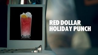 How To Make An Absolut Red Dollar Holiday Punch Cocktail | Recipe