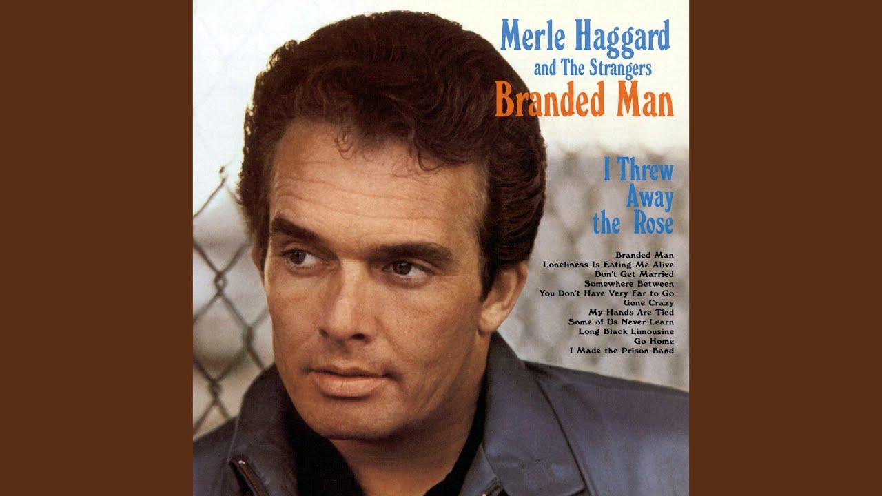 merle haggard, branded man