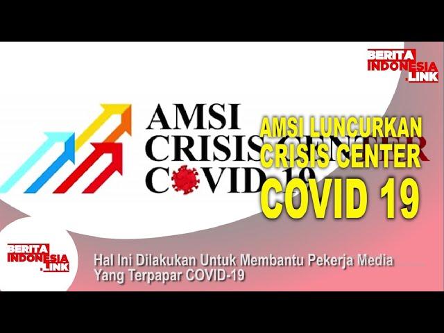 AMSI Luncurkan Crisis Center Covid Untuk Pekerja Media
