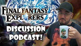 Let's talk Final Fantasy Explorers!