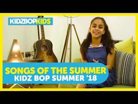 Songs Of The Summer with The KIDZ BOP Kids