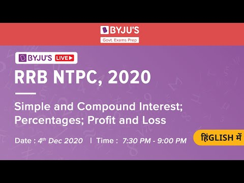 Free RRB NTPC Live Course (Railway NTPC Exam 2020) | Simple & Compound Interest| Profit & Loss