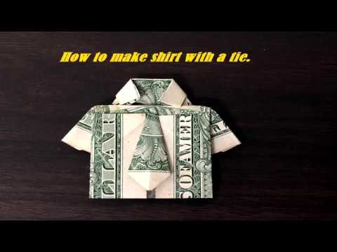How To Make A Shirt And A Tie With A Dollar Bill Origami Tutorials