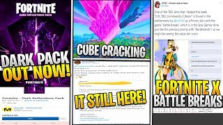 *NEW* Fortnite x Battle Breaks! CUBE CRACKING AGAIN, IT COLLAB STILL? Dark Reflections Pack!