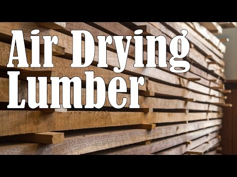 Air Drying Your Own Lumber