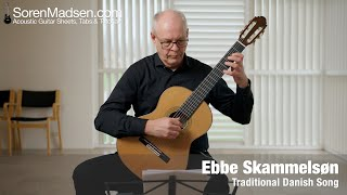 Ebbe Skammelsøn (Traditional Danish Song) arranged and played by Soren Madsen.