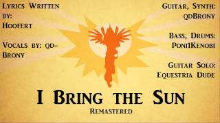 I Bring the Sun (Here Comes the Sun) Remastered