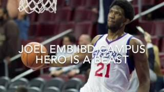 campus hero joel embiid is a beast !!!!!!!! Mp3