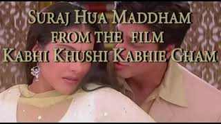 Suraj Hua Madham _ Hindi_ English Translation _ Shah Rukh Khan _ Kajol