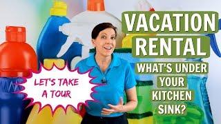 Vacation Rental - What's Under Your Kitchen Sink?